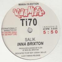 SALIK / DJ SOTOFETT - Inna Brixton / Acid Site Mix : WANIA (NOR)
