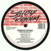 GROOVE PATROL - Need Your Love / Dancin' To The Music : STRICTLY RHYTHM (UK)