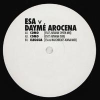 ESA vs DAYME AROCENA - Esa Remixes : BROWNSWOOD (UK)