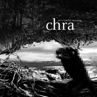 CHRA - On a Fateful Morning : LP