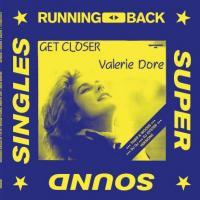 VALERIE DORE - Get Closer : 12inch