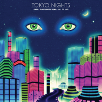 VARIOUS - Tokyo Nights: Female J-Pop Boogie Funk 1981 to 1988 : CULTURES OF SOUL (US)
