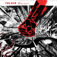 THE BUG - Bad / Get Out The Way : 12inch