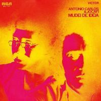 ANTONIO CARLOS & JOCAFI - Mudei de Ideia : LP