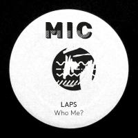 LAPS - Who Me? EP : 12inch