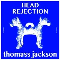THOMASS JACKSON - Head Rejection (feat. BOOT & TAX Remix) : CALYPSO (MEX)