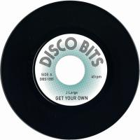 J LARGE - GET YOUR OWN / J ZIMBRA : 7inch