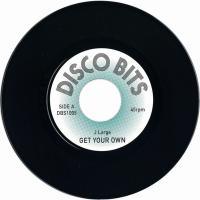 J LARGE - GET YOUR OWN / J ZIMBRA : DISCO BITS (UK)