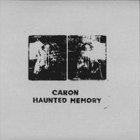 CARON - Haunted Memory : BROKNTOYS (UK)