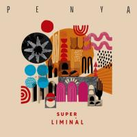 PENYA - SUPER LIMINAL : ON THE CORNER (UK)