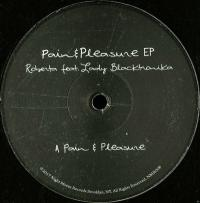 ROBERTA feat. LADY BLACKTRONIKA - Pain & Pleasure EP : NIGHT MOVES (HOL)