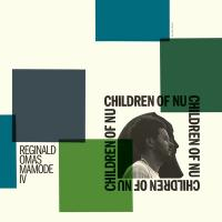 REGINALD OMAS MAMODE IV - Children Of Nu : LP