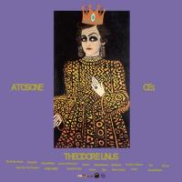 ATOSONE & CE$ - THEODORE LINUS : ROYALTY CLUB (US)