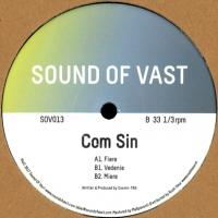 COM SIN - Fiere EP : SOUND OF VAST (HOL)