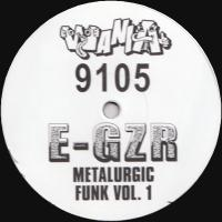 E-GZR - MetaLurgic Funk Vol.1 : WANIA (NOR)