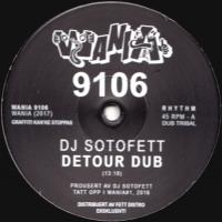 DJ SOTOFETT / VERA DVALE feat. MEREL LAINE - Detour Dub / To Want You : WANIA (NOR)