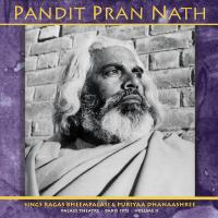 PANDIT PRAN NATH - The Raga Cycle, Palace Theatre, Paris 1972 Vol.2 : 2LP