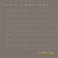 SHOC CORRIDOR - A Blind Sign : 12inch