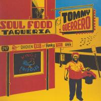 TOMMY GUERRERO - Soul Food Taqueria : BE WITH (UK)