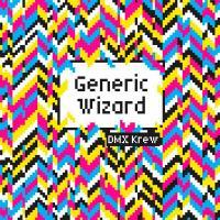 DMX KREW - Generic Wizard : 12inch