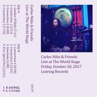 CARLOS NIñO & FRIENDS - Live At The World Stage : CASSETTE