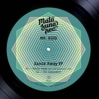 MR. BIRD - Dance Away EP : 12inch