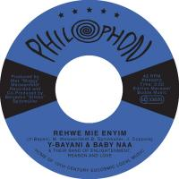 Y-BAYANI AND BABY NAA & THEIR BAND OF ENLIGHTENMENT REASON AND LOVE - Rehwe Mie Enyim / Mi Sumolo : 7inch