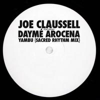 JOE CLAUSSELL feat. DAYME AROCENA - Yambu (Sacred Rhythm Mix) : BROWNSWOOD (UK)