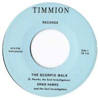 ERNIE HAWKS & THE SOUL INVESTIGATORS - Scorpio Walk : 7inch