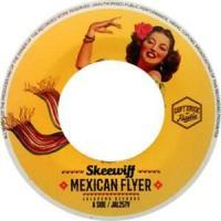 SKEEWIFF - Mexican Flyer / Delta Dawn : JALAPENO (UK)