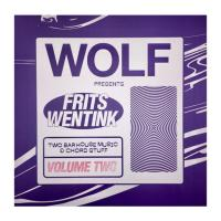FRITS WENTINK - Two bar house music and chord stuff Vol.2 : WOLF MUSIC (UK)