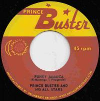 PRINCE BUSTER AND HIS ALL STARS - Funky Jamaica : ROCK A SHACKA (JPN)