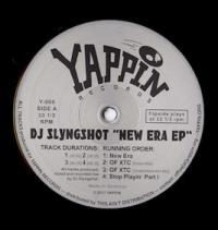 DJ SLYNGSHOT - New Era EP : YAPPIN (GER)