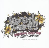LEONARD CHARLES FEAT GUILTY SIMPSON - Breaking Over You : WONDERFUL NOISE (JPN)