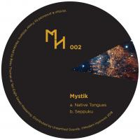 MYSTIK - Native Tongues / Seppuku : MODERN HYPNOSIS (AUS)