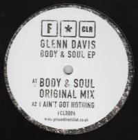 GLENN DAVIS - Body & Soul EP : F*CLR (UK)