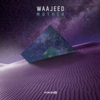 WAAJEED - Mother EP : 12inch