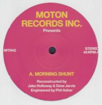 MOTON RECORDS INC. Presents - Morning Shunt : 12inch