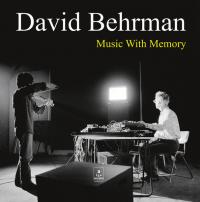 DAVID BEHRMAN - Music With Memory : LP