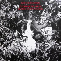 KEITH HUDSON - Flesh Of My Skin Blood Of My Blood : LP
