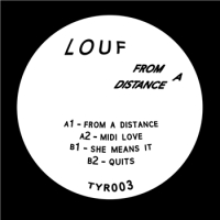 LOUF - From A Distance EP : THIRTY YEAR (UK)
