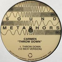 CARMEN - Throw Down : SOUND METAPHORS (GER)