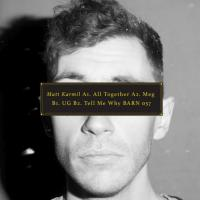 MATT KARMIL - Tell Me Why : STUDIO BARNHUS (SWE)