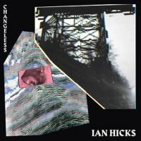 IAN HICKS - Character Collapse : 12inch