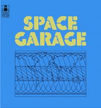 SPACE GARAGE - Space Garage : 7inch