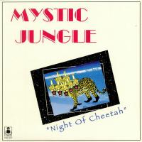 MYSTIC JUNGLE - Night Of Cheetah : LP
