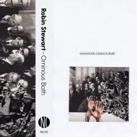 ROBIN STEWART - Ominous Bath : NO CORNER (UK)