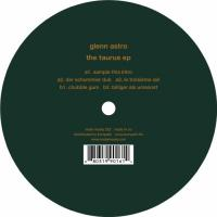 GLENN ASTRO - The Taurus EP : MULE MUSIQ (JPN)