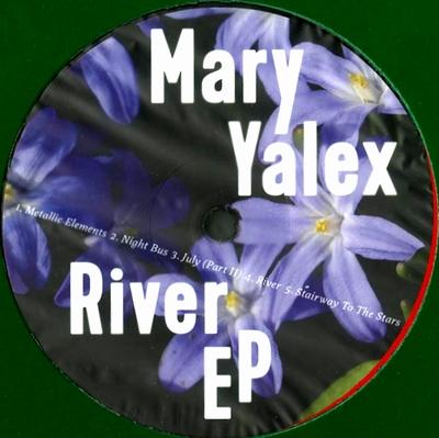 MARY YALEX - River EP : KANN (GER)