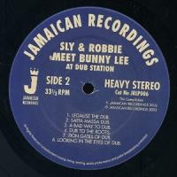 SLY & ROBBIE MEET BUNNY LEE - At Dub Station : JAMAICAN RECORDINGS (UK)